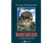 Szczegóły książki MARCAHUASI - KUŹNIA BOGÓW