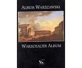 Szczegóły książki ALBUM WARSZAWSKI. WARSCHAUER ALBUM