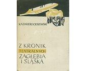 Szczegóły książki Z KRONIK TEATRALNYCH ZAGŁĘBIA I ŚLĄSKA
