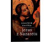Szczegóły książki JEZUS Z NAZARETU