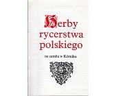 Szczegóły książki HERBY RYCERSTWA POLSKIEGO - 3 TOMY