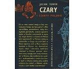 Szczegóły książki CZARY I CZARTY POLSKIE ORAZ WYPISY CZARNOKSIĘSKIE