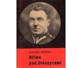 Szczegóły książki BITWA POD OLESZYCAMI
