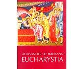 Szczegóły książki EUCHARYSTIA