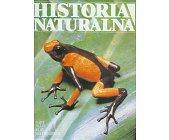 Szczegóły książki HISTORIA NATURALNA - GADY, PŁAZY, RYBY, BEZKRĘGOWCE