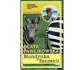 Szczegóły książki BLONDYNKA W TANZANII