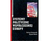 Szczegóły książki SYSTEMY POLITYCZNE WSPÓŁCZESNEJ EUROPY