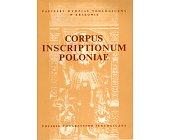 Szczegóły książki CORPUS INSCRIPTIONUM POLONIAE