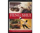 Szczegóły książki FENG SHUI. UMYSŁ I CIAŁO, ENERGIA I DOM