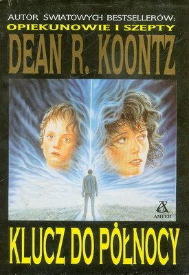 Dean R. Koontz - Klucz do p�nocy