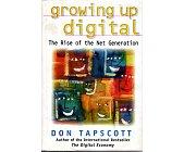 Szczegóły książki GROWING UP DIGITAL - THE RISE OF THE NET GENERATION