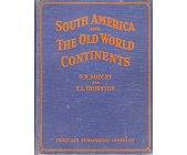 Szczegóły książki SOUTH AMERICA AND THE OLD WORLD CONTINENTS