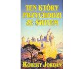 Szczegóły książki TEN KTÓRY PRZYCHODZI ZE ŚWITEM - TOM IV - CZĘŚĆ 2