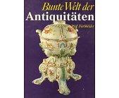 Szczegóły książki BUNTE WELT DER ANTIQUITATEN