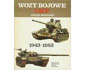 Szczegóły książki WOZY BOJOWE LWP 1943 - 1983