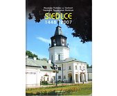 Szczegóły książki SIEDLCE 1448 - 2007