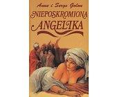 Szczegóły książki NIEPOSKROMIONA ANGELIKA