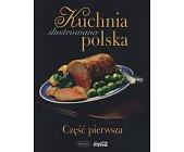 Szczegóły książki ILUSTROWANA KUCHNIA POLSKA - 2 TOMY