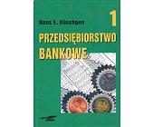 Szczegóły książki PRZEDSIĘBIORSTWO BANKOWE - 2 TOMY