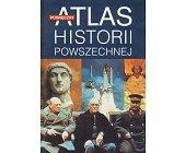 Szczegóły książki PODRĘCZNY ATLAS HISTORII POWSZECHNEJ