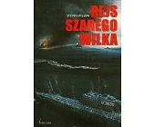 Szczegóły książki REJS SZAREGO WILKA