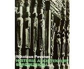 Szczegóły książki HISTORIA ARCHITEKTURY EUROPEJSKIEJ - 2 TOMY