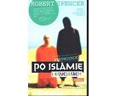Szczegóły książki NIEPOPRAWNY POLITYCZNIE PRZEWODNIK PO ISLAMIE I KRUCJATACH