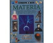 Szczegóły książki MATERIA (PATRZĘ, POZNAJĘ, NAUKA)