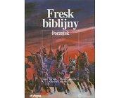 Szczegóły książki FRESK BIBLIJNY - POCZĄTEK