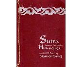 Szczegóły książki SUTRA WYSOKIEGO PODIUM ORAZ SUTRA DIAMENTOWA