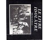 Szczegóły książki LE LIVRE IDOLATRE