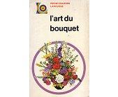 Szczegóły książki L'ART DU BOUQUET