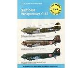Szczegóły książki SAMOLOT TRANSPORTOWY C-47 (TYPY BRONI I UZBROJENIA - ZESZYT 125)