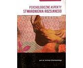 Szczegóły książki PSYCHOLOGICZNE ASPEKTY STWARDNIENIA ROZSIANEGO