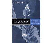 Szczegóły książki THINKING PHILOSOPHICALLY
