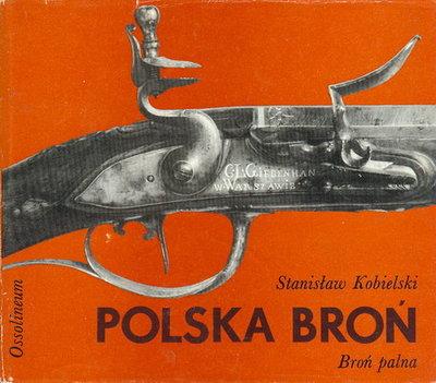 POLSKA BROŃ - BROŃ PALNA
