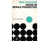 Szczegóły książki ESSEAIS DE MORALE PROSPECTIVE