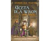 Szczegóły książki UCZTA DLA WRON - 2 TOMY