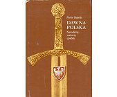 Szczegóły książki DAWNA POLSKA