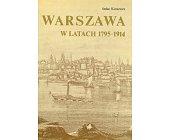 Szczegóły książki WARSZAWA W LATACH 1795 - 1914