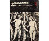 Szczegóły książki ENDOKRYNOLOGIA KLINICZNA - 2 TOMY