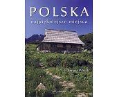Szczegóły książki POLSKA - NAJPIĘKNIEJSZE MIEJSCA