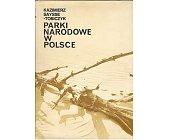 Szczegóły książki PARKI NARODOWE W POLSCE