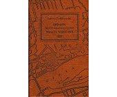 Szczegóły książki OPISANIE HISTORYCZNO - STATYSTYCZNE MIASTA WARSZAWY 1827