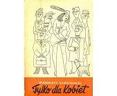 Szczegóły książki TYLKO DLA KOBIET