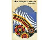 Szczegóły książki DZIEJE FOLKLORYSTYKI W EUROPIE