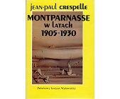 Szczegóły książki MONTPARNASSE W LATACH 1905-1930