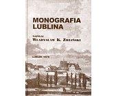 Szczegóły książki MONOGRAFIA LUBLINA