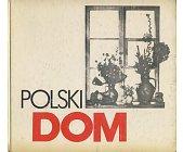 Szczegóły książki POLSKI DOM