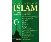 Szczegóły książki ISLAM - MAŁY SŁOWNIK